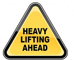 Heavy Lifting Ahead