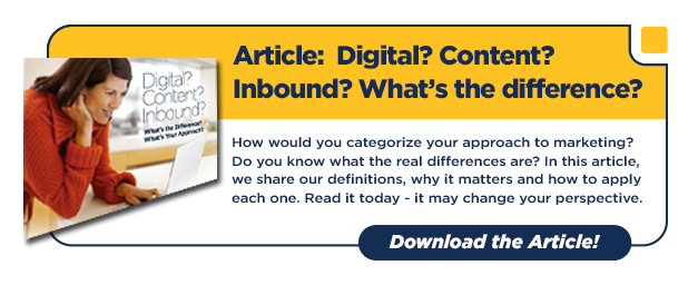 Digital? Content? Inbound? What's the Difference?